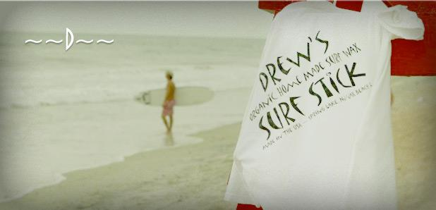 Drews Surf Stick 2013 Sponsor